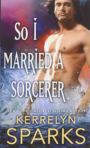 SO I MARRIED A SORCERER
