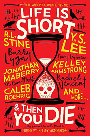 LIFE IS SHORT AND THEN YOU DIE
