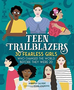 TEEN TRAILBLAZERS