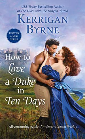 HOW TO LOVE A DUKE IN TEN DAYS