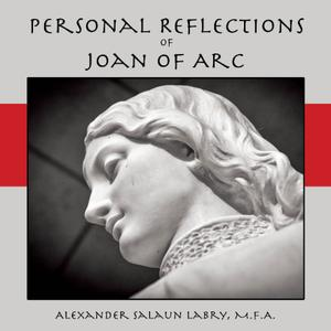 Personal Reflections of Joan of Arc
