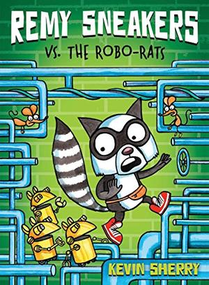 REMY SNEAKERS VS. THE ROBO-RATS