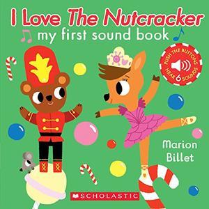 I LOVE <i>THE NUTCRACKER</i>