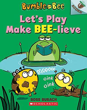 LET'S PLAY MAKE BEE-LIEVE