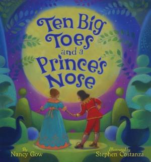 TEN BIG TOES AND A PRINCE'S NOSE