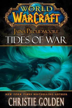 JAINA PROUDMOORE: TIDES OF WAR