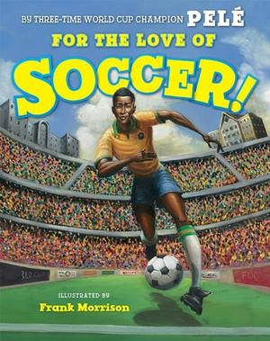 FOR THE LOVE OF SOCCER!
