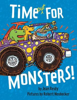 TIME OUT FOR MONSTERS!