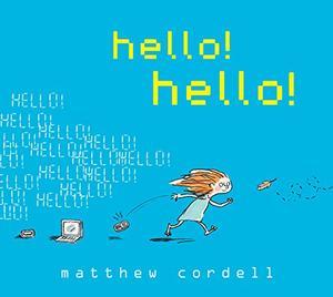 HELLO! HELLO!