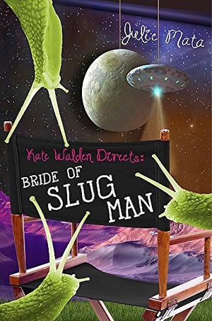 BRIDE OF SLUG MAN