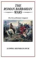 THE ROMAN BARBARIAN WARS