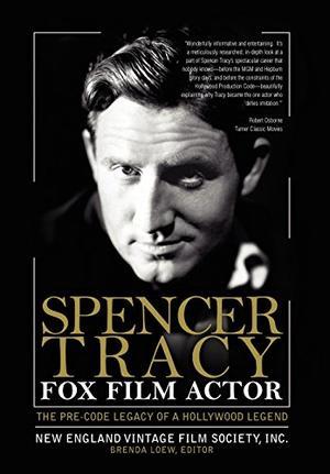 SPENCER TRACY, FOX FILM ACTOR