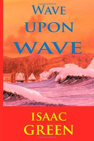 WAVE UPON WAVE