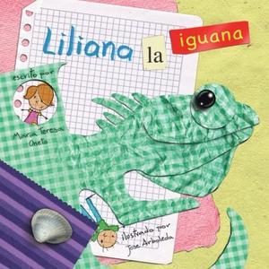 LILIANA, LA IGUANA
