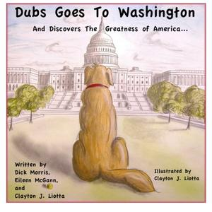 DUBS GOES TO WASHINGTON AND DISCOVERS THE GREATNESS OF AMERICA