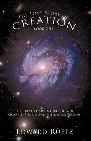 THE LOVE STORY OF CREATION