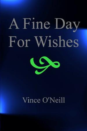 A FINE DAY FOR WISHES