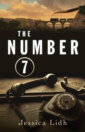 The Number 7 By Jessica Lidh Kirkus Reviews
