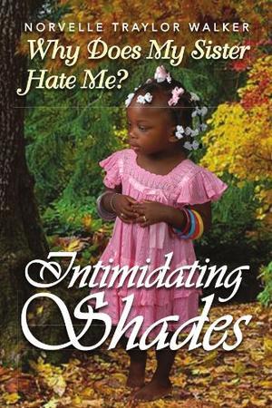 INTIMIDATING SHADES