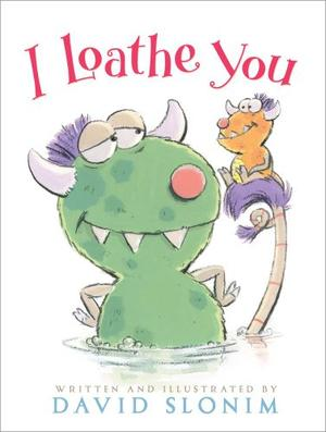 I LOATHE YOU