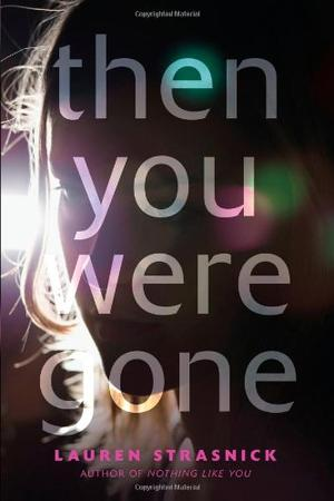 THEN YOU WERE GONE