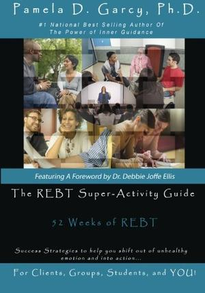 THE REBT SUPER-ACTIVITY GUIDE