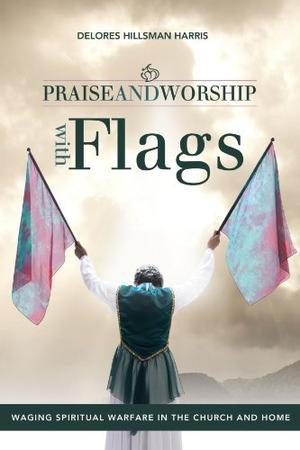 PRAISE AND WORSHIP WITH FLAGS