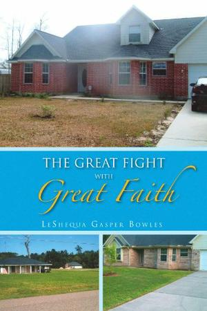 THE GREAT FIGHT WITH GREAT FAITH