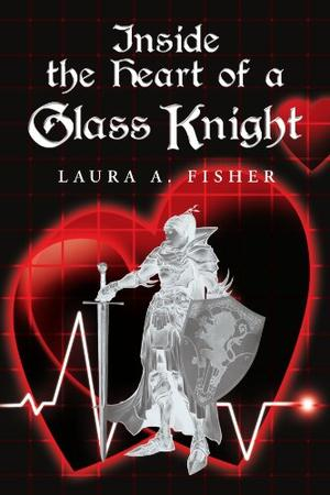 Inside the Heart of a Glass Knight
