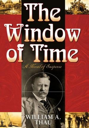 THE WINDOW OF TIME