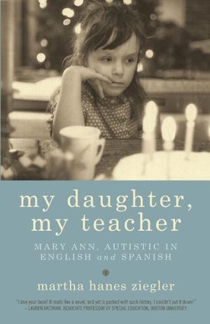 MY DAUGHTER, MY TEACHER