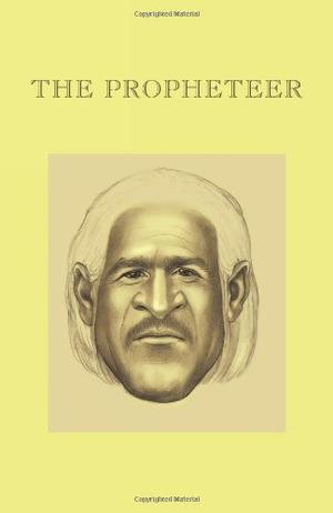 THE PROPHETEER