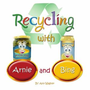 RECYCLING WITH ARNIE AND BING