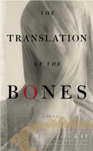 THE TRANSLATION OF THE BONES