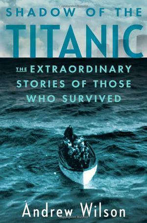 SHADOW OF THE <i>TITANIC</i>
