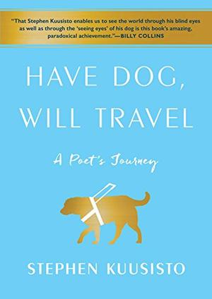 HAVE DOG, WILL TRAVEL