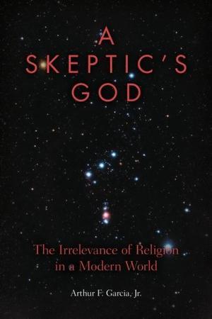A SKEPTIC'S GOD