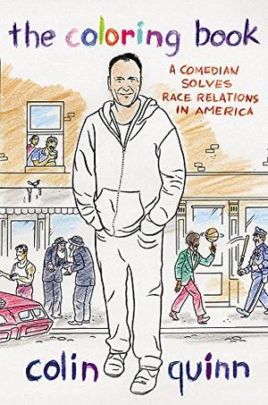 the coloring book by colin quinn kirkus reviews