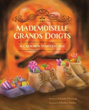 MADEMOISELLE GRANDS DOIGTS