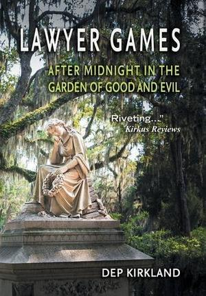 lawyer games after midnight in the garden of good and evil by dep kirkland kirkus reviews - Midnight In The Garden Of Good And Evil Statue