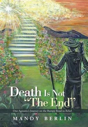 """Death Is Not """"The End"""""""