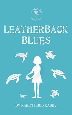 LEATHERBACK BLUES