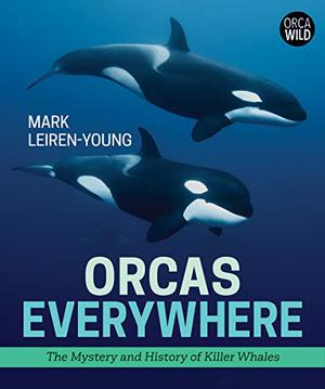 ORCAS EVERYWHERE