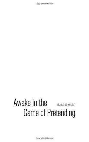 Awake in the Game of Pretending