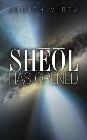 SHEOL HAS OPENED