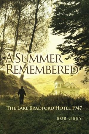 A SUMMER REMEMBERED