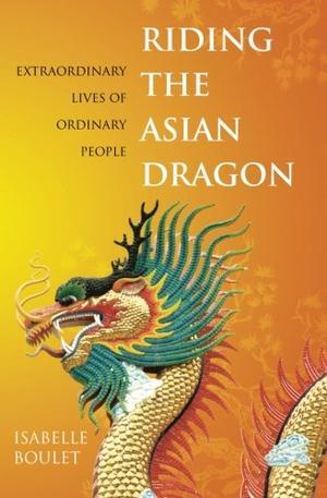 RIDING THE ASIAN DRAGON