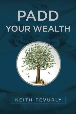 PADD YOUR WEALTH