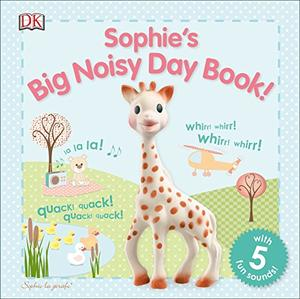 SOPHIE'S BIG NOISY DAY BOOK!