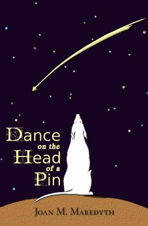 DANCE ON THE HEAD OF A PIN